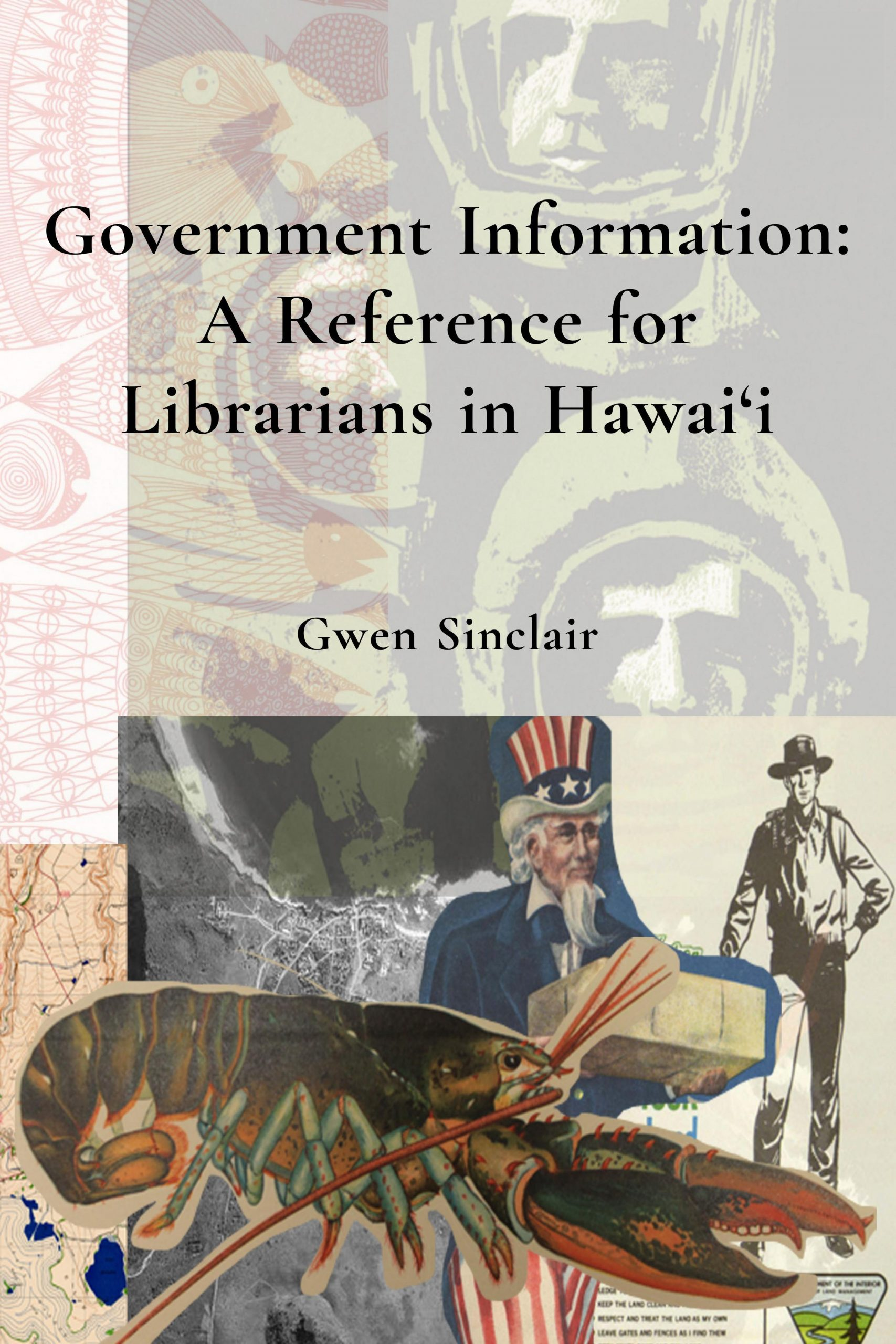 Government Information: A Reference for Librarians in Hawai'i